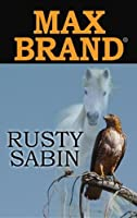 Rusty Sabin (Center Point Premier Western (Large Print))