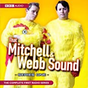 That Mitchell and Webb Sound: Radio Series 1 | [David Mitchell, Robert Webb]
