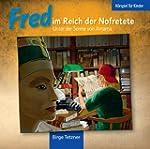 Fred im Reich der Nofretete: Unter de...
