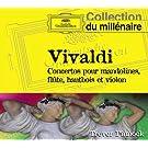 Vivaldi : Concertos pour mandolines, fl�te, hautbois et violon
