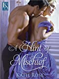 img - for A Hint of Mischief: A Loveswept Historical Classic Romance book / textbook / text book