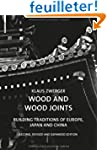 Wood and Wood Joints : Building Tradi...