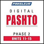 Pashto Phase 2, Unit 11-15: Learn to Speak and Understand Pashto with Pimsleur Language Programs |  Pimsleur