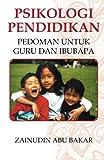 img - for Psikologi Pendidikan: Pedoman Untuk Guru dan Ibubapa (Malay Edition) book / textbook / text book