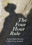 img - for The Four Hour Rule book / textbook / text book