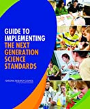 img - for Guide to Implementing the Next Generation Science Standards book / textbook / text book