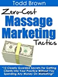 img - for Zero-Cost Massage Marketing Tactics -