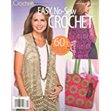 Crochet Magazine Presents Easy,No-Sew Crochet Spring 2012 (Volume 1 # 1)