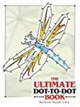 The Ultimate Dot-to-Dot Book