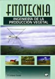 img - for Fitotecnia Ingenieria Produccion Vegetal book / textbook / text book