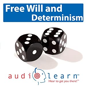 Freewill and Determinism AudioLearn Audiobook