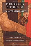 img - for Philosophy and Theurgy in Late Antiquity book / textbook / text book