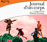 Journal D'UN Corps/Abridged/CD MP3/Read by the Author (French Edition) (2070137686) by Pennac, Daniel