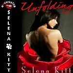 Unfolding: A BDSM Erotic MFM Menage   Selena Kitt