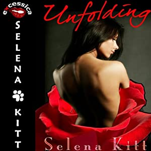 Unfolding: A BDSM Erotic MFM Menage | [Selena Kitt]
