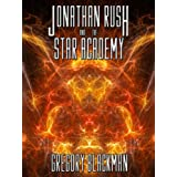 The Star Master Trilogy: Jonathan Rush and the Star Academyby Gregory Blackman