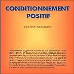 Conditionnement positif | Philippe Morando
