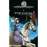 Crónicas de la Torre I. El Valle de los Lobos (Biblioteca Laura Gallego)