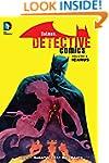 Batman: Detective Comics Vol. 6: Icar...