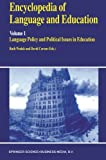 img - for Encyclopedia of Language and Education: Language Policy and Political Issues in Education (Volume 1) book / textbook / text book