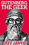 Gutenberg the Geek (Kindle Single)
