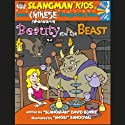 Slangman's Fairy Tales: English to Chinese: Level 3 - Beauty and the Beast Audiobook by David Burke Narrated by David Burke