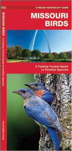 Missouri Birds: A Folding Pocket Guide to Familiar Species (Pocket Naturalist Guide Series)