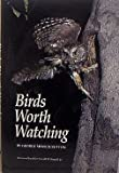 img - for Birds Worth Watching book / textbook / text book