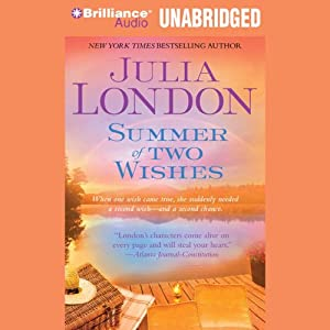 Summer of Two Wishes | [Julia London]