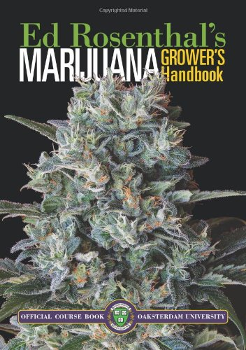 Marijuana Grower's Handbook: Your Complete Guide