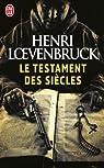 Le Testament des siècles par Loevenbruck