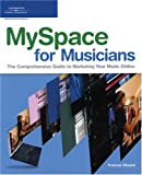 MySpace for Musicians (Book & CD)