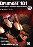 Drumset 101 (A Contemporary Approach To Playing The Drums) Book & CD