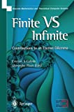 Finite Versus Infinite. Discrete Mathematics and Theoretical Computer Science (1852332514) by Cristian Calude