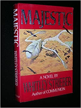 Majestic Whitley Strieber 9780399134692 Amazon Com Books border=
