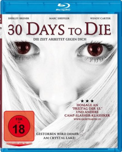 30 Days to Die (2009) ( Crystal Lake ) ( Girls Gone Dead (Thirty Days to Die) ) [ NON-USA FORMAT, Blu-Ray, Reg.B Import - Germany ]