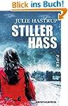 Stiller Hass: Kriminalroman (Rebekka-...