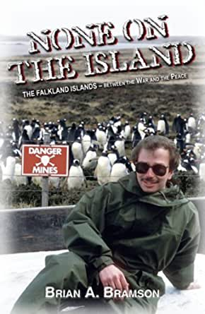 None on the Island: The Falkland Islands - Between the War and the