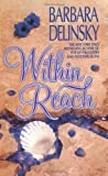 Within Reach (0061041742) by Delinsky, Barbara