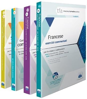 TFA. Classi A245-A246 per prove scritte e orali. Manuali di teoria ed esercizi di lingua e cultura francese. Kit completo. Con software di simulazione
