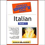 The Complete Idiot's Guide to Italian, Level 1  by Oasis Audio
