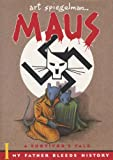 Maus: A Survivor's Tale. I.  My Father Bleeds History. II. And Here My Troubles Began (0679748407) by Art Spiegelman