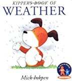 Kipper's Book of Weather (0152022953) by Inkpen, Mick