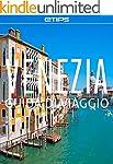 Venezia Guida di Viaggio (Italian Edi...