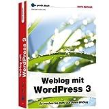"""Das gro�e Buch: Weblog mit Wordpress 3von """"Gabriele Frankem�lle"""""""