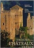 echange, troc Raphaëlle Saint-Pierre - Trésors des châteaux de France