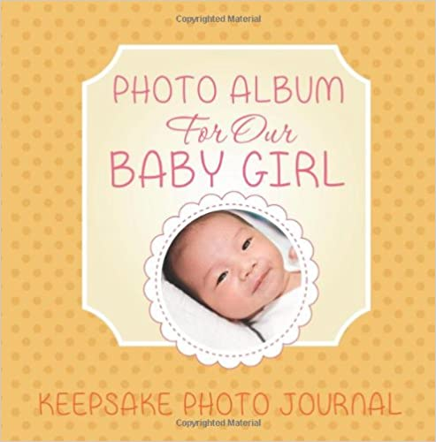 Girl Baby Photos Album Buy Photo Album For Our Baby