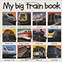 My Big Train Book (Priddy Books Big Ideas for Little People)