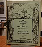 img - for The Miscellaneous Writings of Dr. R. T. Trall and The Hand-Book of Hygienic Practice book / textbook / text book
