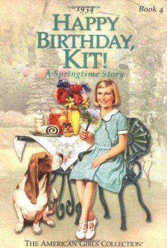 Happy Birthday, Kit! (American Girls Collection)